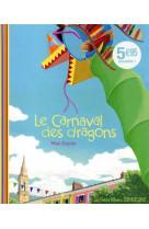 Le carnaval des dragons ne