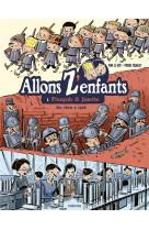 Allons z-enfants - francois & josette (de 1870 a 1918)