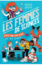 100 % bio - les femmes de sciences vues par une ado un peu venere !