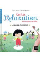 Contes de la relaxation - le rossignol et l-empereur
