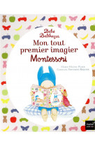 Bebe balthazar - mon tout premier imagier pedagogie montessori 0/3 ans