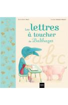 Les lettres a toucher de balthazar - pedagogie montessori