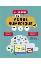 C-est quoi, le monde numerique ? #2