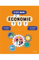 C-est quoi, l-economie ?