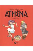 Athena, tome 03 - le delegue venu du froid