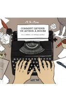 Comment devenir un auteur a succes - one-shot - comment devenir un auteur a succes - (ou, a defaut,