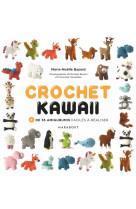 Crochet kawaii - + de 35 amigurumis faciles a realiser