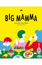 Big mamma - cuisine italienne con molto amore