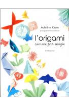L-origami comme par magie
