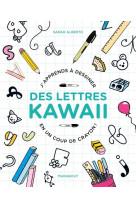 J-apprends a dessiner des lettres kawai en un coup de crayon !