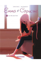 Emma et capucine - tome 1 - un reve pour trois