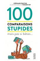 100 comparaisons stupides mais pas si betes