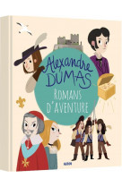 Alexandre dumas - romans d-aventures