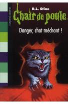 Chair de poule , tome 45 - danger, chat mechant !