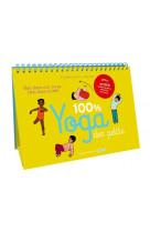 100% yoga des petits - bien dans son corps, bien dans sa tete