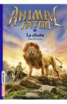 Animal tatoo poche saison 1, tome 06 - la chute