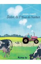 Didier, la 5  roue du tracteur