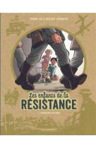 Les enfants de la resistance - tome 1 - premieres actions