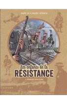 Les enfants de la resistance - tome 2 - premieres repressions