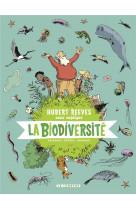 Hubert reeves nous explique - tome 1 - la biodiversite