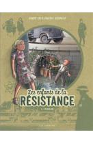 Les enfants de la resistance - tome 4 - l-escalade