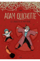 Adam quichotte - les spaghettis de papy pierre