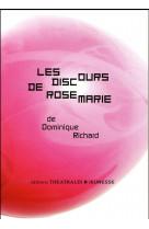 Les discours de rosemarie - une histoire pleine de bruit et de fureur