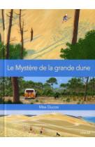 Le mystere de la grande dune