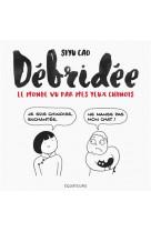 Debridee