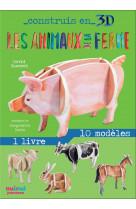 Construis en 3d - les animaux de la ferme