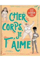 Cher corps, je t-aime