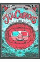 Jim curious - voyage au coeur de l-ocean