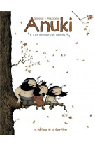 Anuki - tome 2 - la revolte des castors