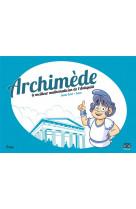 Archimede, le meilleur mathematicien de l-antiquite