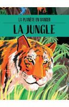 La planete en danger la jungle