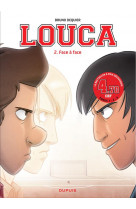 Louca - tome 2 - face a face / edition speciale (ope 3n)