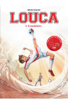 Louca - tome 3 - si seulement... / edition speciale (ope 3n)