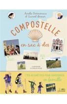 Compostelle en sac a dos - une randonnee en famille du puy-en-velay jusqu-a saint-jacques-de-compost