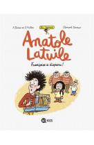 Anatole latuile roman, tome 04 - francoise a disparu !
