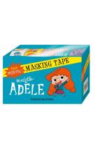 Masking tape mortelle adele