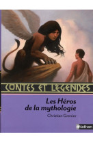 Contes et legendes:les heros de la mythologie