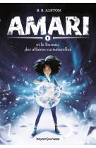 Amari, tome 01 - amari et le bureau des affaires surnaturelles