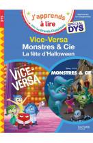 Disney pixar - special dys  (dyslexie) : vice-versa / monstres et cie, la fete d-halloween