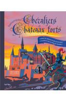 Fantastiques chevaliers et chateaux forts