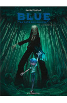 Blue au pays des songes - tome 03 - le retour d-aveugle