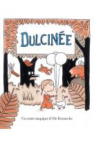 Dulcinee - un conte magique