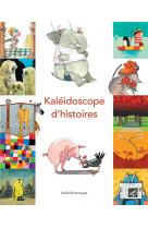 Kaleidoscope d-histoires (anthologie) (ned)