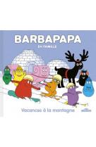 Barbapapa - vacances a la montagne