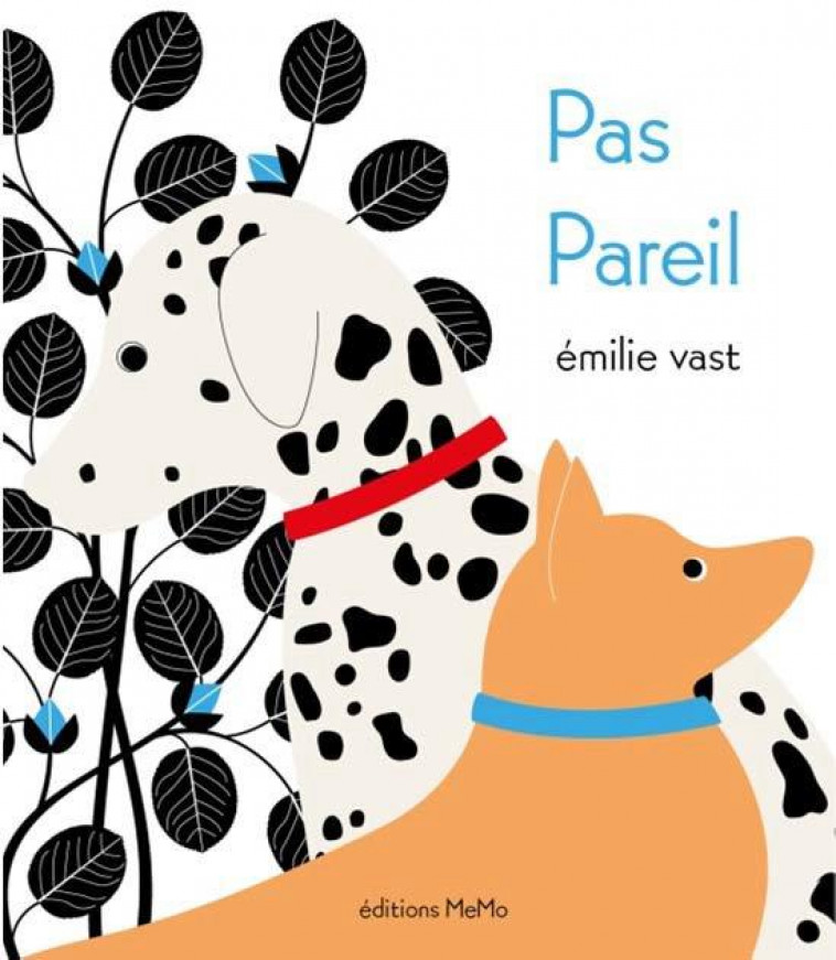 PAS PAREIL - VAST EMILIE - MEMO